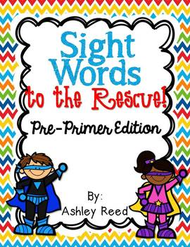 Sight Words to the Rescue! {Pre-Primer Edition}