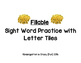 Read, Build, Write Fillable Sight Words with Letter Tiles