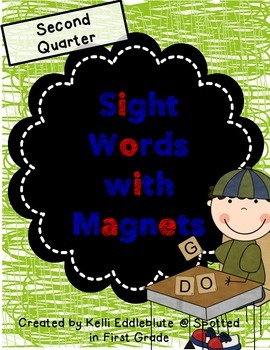 Sight Words with Magnets {Second Quarter}