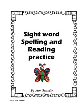 Sight word Spelling and Reading Practice