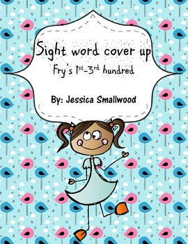 Sight word cover up- Fry's 1st-3rd hundred