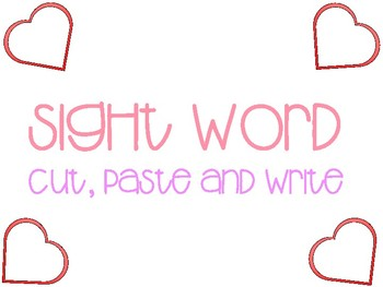 Sight word cut, paste and write