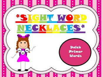 Sight word necklaces- Primer