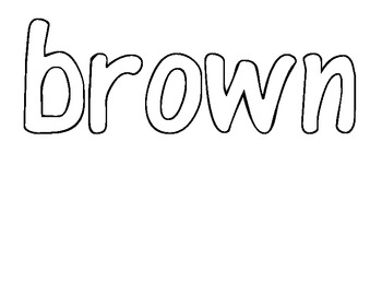 Sight word of the Day BROWN