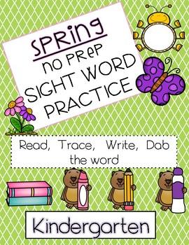 Sight word practice for KINDERGARTEN - SPRING (NO PREP)