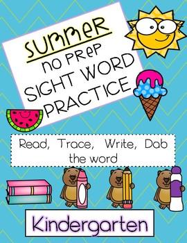 Sight word practice for KINDERGARTEN - Summer (NO PREP)