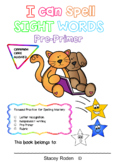 Sight Word Spelling, Dolch Pre-Primer sight words. 40 word pack