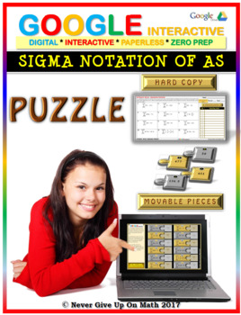 Sigma Notation of Arithmetic Series (Google Interactive & Hard Copy)