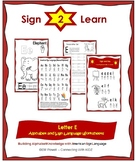 Sign 2 Learn: Letter 'E' ASL Trace & Signing Workbook