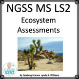 NGSS MS LS2 Assessments for Middle School Science