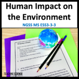 Human Impact on the Environment MS ESS3-3