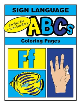 Sign Language Alphabet Classroom Decor, Coloring Sheets, and Room Border