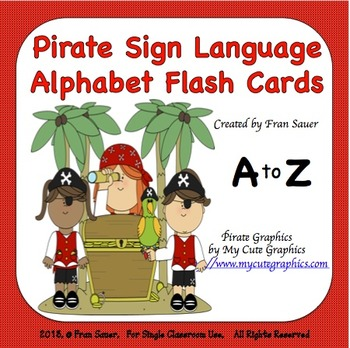 Sign Language Alphabet Flash Cards (Pirate Kids Theme)