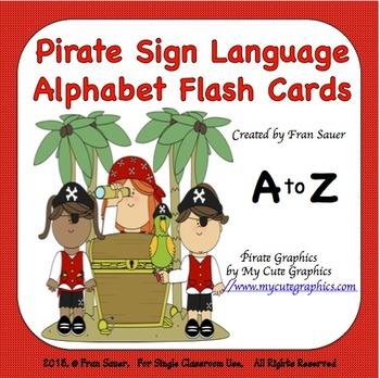 Sign Language Alphabet Flash Cards (Pirate Kids Theme)