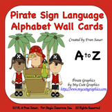 Sign Language Alphabet Wall Cards (Pirate Kids Theme)
