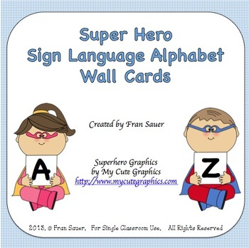 Sign Language Alphabet Wall Cards (Super Hero Theme)