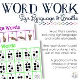 Sign Language & Braille Word Work