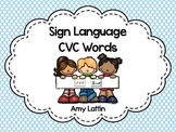 Sign Language CVC Words