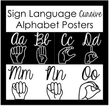 Sign Language Cursive Alphabet Posters - 2 Black and White Versions