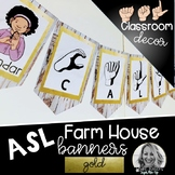 Sign Language Farmhouse Classroom Decor Banners GOLD