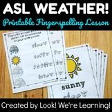 Sign Language Fingerspelling Worksheets - ASL Weather!