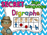 Sign Language Secret Digraphs