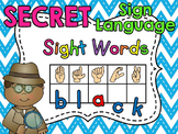 Sign Language Secret Sight Words