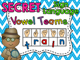 Sign Language Secret Vowel Teams (plus!)