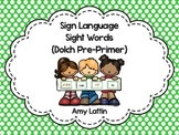 Sign Language Sight Words {Pre-Primer}
