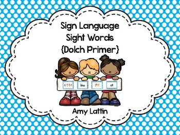 Sign Language Sight Words {Primer}
