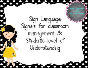 Sign Language Signals and Student Levels of Understanding