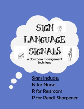 Sign Language Signals for Classroom Management