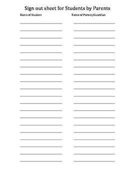 PARENT SIGN OUT SHEET (Record which students have been pic