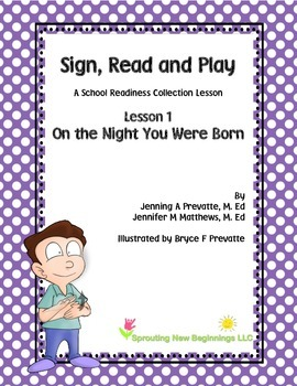 ASL Lesson Plan - On the Night You Were Born, a Sign, Read