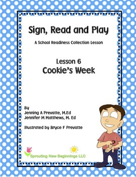 ASL Lesson Plan - Cookie's Week - A Sign, Read and Play