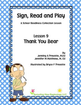 American Sign Language Lesson -Thank You Bear - A Sign, Read and Play Collection
