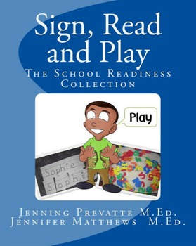 American Sign Language (ASL) Sign, Read and Play~The School Readiness Collection