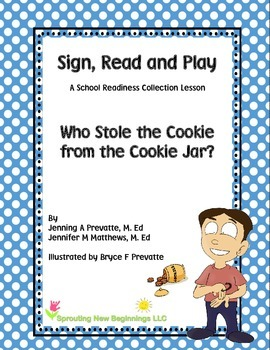 ASL Lesson Plan -Who Stole the Cookie from the Cookie Jar? - Sign, Read and Play