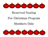 Sign~ Reserved Seating~ Christmas Program {Ornament Design}