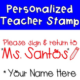 Sign and Return Stamp {Personalized}