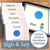 Sign and Say Colors Letters Numbers Calendar Print or No P