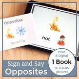 Opposites. Sign Language Printables. Speech Therapy Books ASL #Mar21SLPsGoDigial