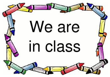 Sign for Door - Where is your class? FREEBIE