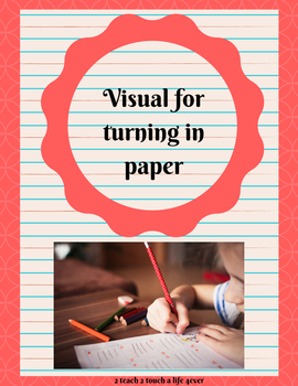 Sign for turning in papers