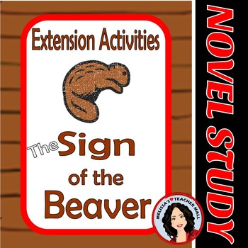 Sign of the Beaver Extension Activities