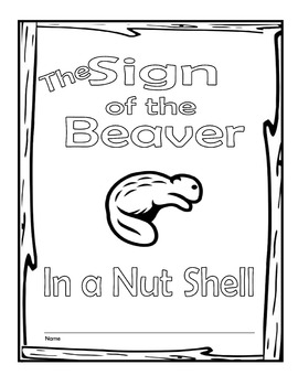 Sign of the Beaver Novel Study, Themes and Summaries