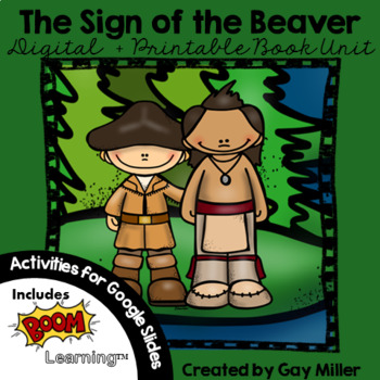 The Sign of the Beaver [Elizabeth George Speare] Book Unit