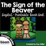 The Sign of the Beaver Novel Study: vocabulary, comprehension, writing, skills