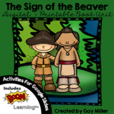 The Sign of the Beaver Novel Study: vocabulary, comprehension, writing, skills
