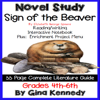 Sign of the Beaver, Complete Novel Study & Enrichment Project Menu